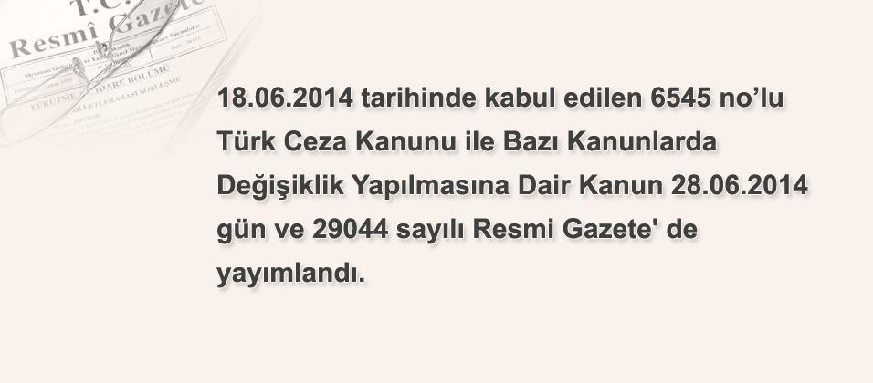 Türk Ceza Kanunu ile Bazı Kanunlarda Değişiklik Yapılmasına Dair Kanun